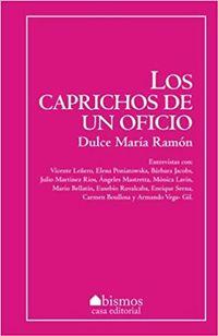 Libro LOS CAPRICHOS DE UN OFICIO