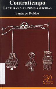 Libro CONTRATIEMPO: LECTURA PARA ZOMBIS SUICIDAS