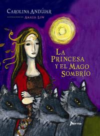 Libro LA PRINCESA Y EL MAGO SOMBRÍO