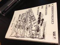 Libro MANUAL DE HISTORIA DE CENTROAMÉRICA