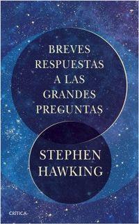 Libro BREVES RESPUESTAS A LAS GRANDES PREGUNTAS
