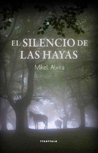 Libro EL SILENCIO DE LAS HAYAS