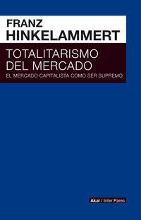 Libro TOTALITARISMO DE MERCADO