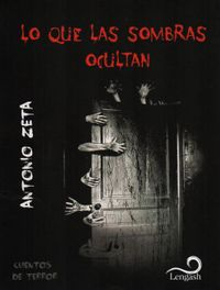Libro LO QUE LAS SOMBRAS OCULTAN