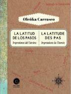 Libro LA LATITUD DE LOS PASOS