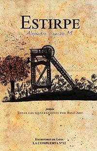 Libro ESTIRPE (ILUSTRADO POR RULEART)