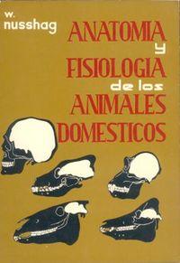 Libro ANATOMÍA Y FISIOLOGÍA DE LOS ANIMALES DOMÉSTICOS