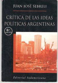 Libro CRÍTICA DE LAS IDEAS POLÍTICAS ARGENTINAS