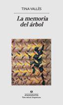 Libro LA MEMORIA DEL ÁRBOL