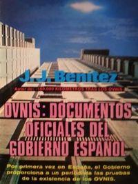 Libro OVNIS: DOCUMENTOS OFICIALES DEL GOBIERNO ESPAÑOL