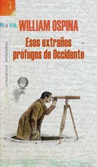 Libro ESOS EXTRAÑOS PROFUGOS DE OCCIDENTE