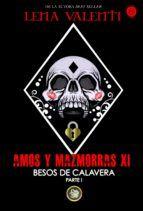 Libro BESOS DE CALAVERA PARTE 1 (AMOS Y MAZMORRAS #11)