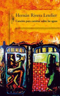 Libro CANCION PARA CAMINAR SOBRE LAS AGUAS