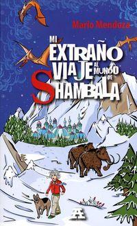 Libro MI EXTRAÑO VIAJE AL MUNDO DE SHAMBALA