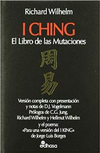 Libro EL I CHING: EL LIBRO DE LAS MUTACIONES