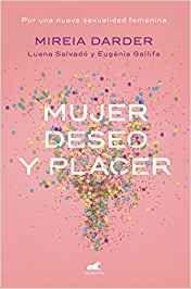 Libro MUJER DESEO Y PLACER
