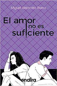 Libro EL AMOR NO ES SUFICIENTE