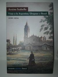 Libro VIAJE A LA ARGENTINA, URUGUAY Y BRASIL