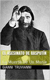 Libro EL ASESINATO DE RASPUTIN