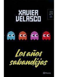 Libro LOS AÑOS SABANDIJAS