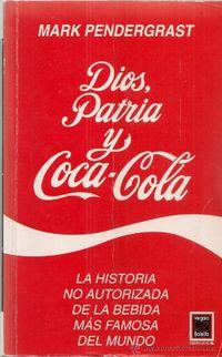 Libro DIOS, PATRIA Y COCA COLA