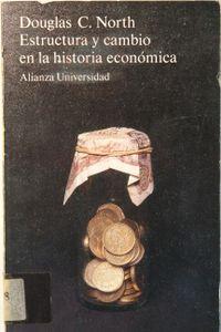 Libro ESTRUCTURA Y CAMBIO EN LA HISTORIA ECONÓMICA