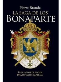 Libro LA SAGA DE LOS BONAPARTE