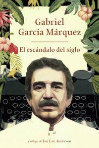 Libro EL ESCÁNDALO DEL SIGLO