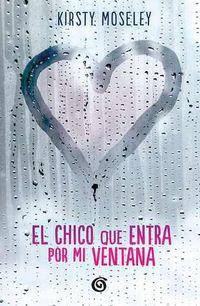 Libro EL CHICO QUE ENTRA POR MI VENTANA
