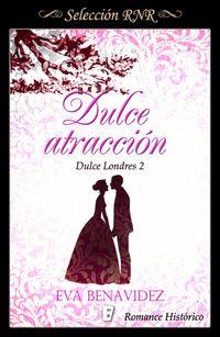 Libro DULCE ATRACCIÓN (DULCE LONDRES #2)