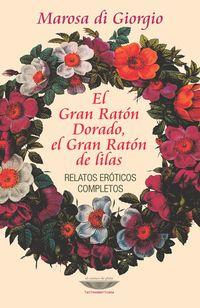 Libro EL GRAN RATÓN DORADO, EL GRAN RATÓN DE LILAS
