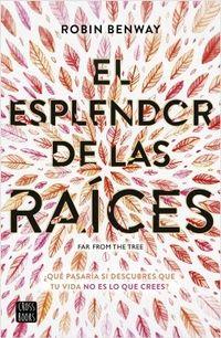 Libro EL ESPLENDOR DE LAS RAÍCES