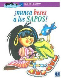 Libro NUNCA BESES A LOS SAPOS!