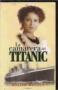 Libro LA CAMARERA DEL TITANIC