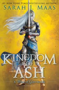 Libro KINGDOM OF ASH (THRONE OF GLASS #7)