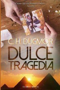 Libro DULCE TRAGEDIA