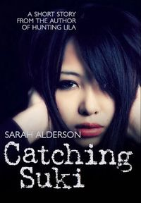 Libro CATCHING SUKI (LILA #0.5)