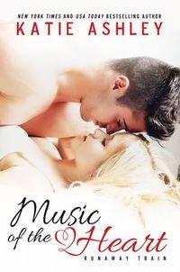 Libro MUSIC OF THE HEART (RUNAWAY TRAIN #1)