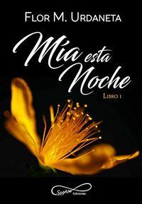 Libro MÍA ESTA NOCHE #1