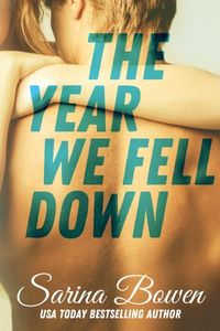 Libro THE YEAR WE FELL DOWN (THE IVY YEARS #1)
