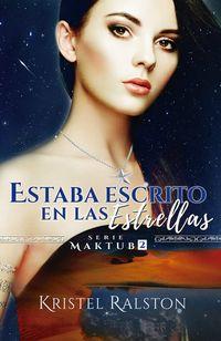 Libro ESTABA ESCRITO EN LAS ESTRELLAS (MAKTUB #2)