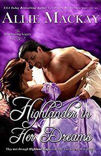 Libro HIGHLANDER IN HER DREAMS (THE RAVENSCRAIG LEGACY #2)