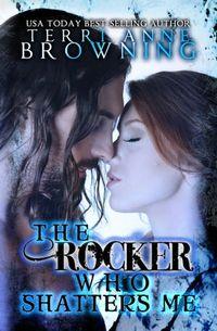 Libro THE ROCKER WHO SHATTERS ME (THE ROCKER #9)
