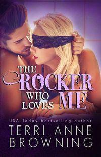 Libro THE ROCKER WHO LOVES ME (THE ROCKER #4)