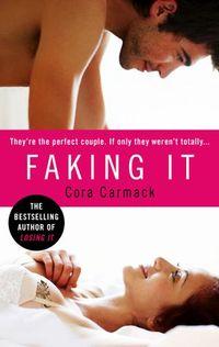 Libro FAKING IT (LOSING IT #2)