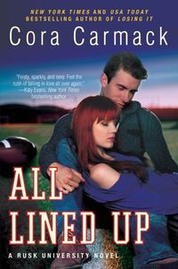 Libro ALL LINED UP (RUSK UNIVERSITY #1)