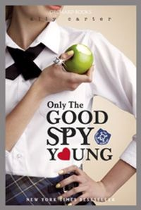 Libro ONLY THE GOOD SPY YOUNG (GALLAGHER GIRLS #4)