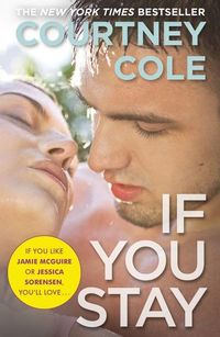 Libro IF YOU STAY (THE BEAUTIFUL BROKEN BOOK #1)