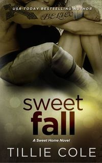 Libro SWEET FALL (SWEET HOME #3)