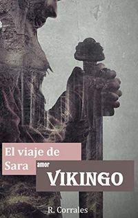Libro EL VIAJE DE SARA: AMOR VIKINGO